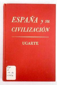 Espana-y-su-civilizacion-Ugarte-Francisco