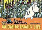 Moomin and Family Life by Tove Jansson (Paperback, 2016)