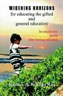 Widening Horizons for Educating the Gifted and General Education by Sujatha A. Krishna Rao (Paperback, 2010)