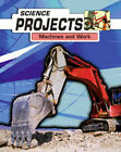 Machines at Work by Joel Rubin, Patricia Whitehouse (Hardback, 2007)