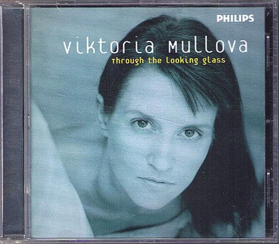 Viktoria MULLOVA THROUGH THE LOOKING GLASS Matthew Barley CD Teen Town About 415