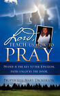Lord, Teach Us How to Pray by Mary Dickerson (Paperback / softback, 2008)