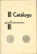 Catalogo de Moedas Brasileiras de 1643 a 1976, signed by author