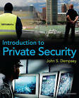 Introduction to Private Security by John S. Dempsey (Paperback, 2010)