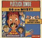 Plötzlich Zombie - So ein Mist! von David Lubar (2012)