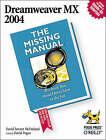 Dreamweaver MX 2004 the Missing Manual by David McFarland (Paperback, 2004)