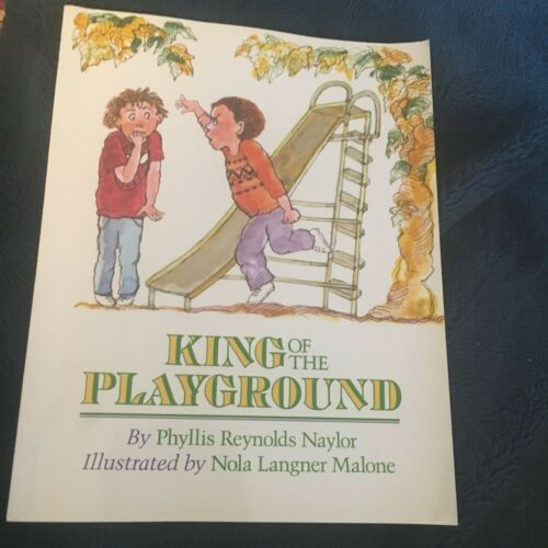 1 of 1 - PHYLLIS REYNOLDS NAYLOR, KING OF THE PLAYGROUND. 9780689718021