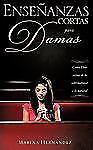 Enseñanzas Cortas para Damas by Marina Hernandez (2009, Paperback)