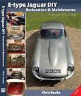 E-type Jaguar DIY Restoration & Maintenance: A  Kind of Loving by Chris Rooke (Paperback, 2010)