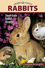 Hobby Farms: Rabbits: Small-Scale Rabbit Keeping by Chris McLaughlin (Paperback, 2012)