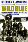 The Wild Blue by Ambrose (Hardback, 2001)