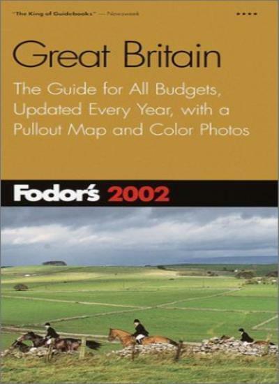 Great Britain 2002 (Fodor's 2002),Eugene Fodor,etc.