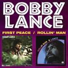 First Peace/Rollin Man von Bobby Lance (2015)