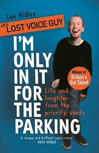 I-039-m-Only-In-It-for-the-Parking-by-Lost-Voice-Guy-aka-Lee-Ridley