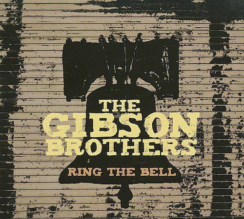 Ring The Bell, The Gibson Brothers, CD, 2009, Compass, New Sealed - $11.99
