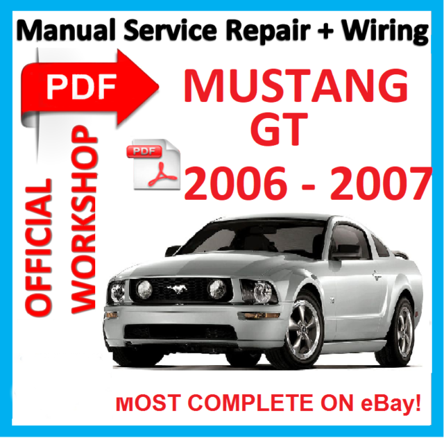 official workshop manual service repair for ford mustang gt 2006 rh ebay com 1965 Ford Mustang 2007 ford mustang v6 service manual