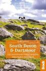 South Devon & Dartmoor: Local, characterful guides to Britain's Special Places by Janice Booth, Hilary Bradt (Paperback, 2014)
