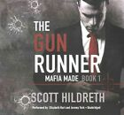 The Gun Runner by Scott Hildreth (CD-Audio, 2016)