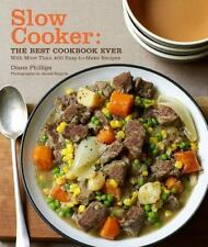 Slow Cooker : The Best Cookbook Ever with More Than 400 Easy-to-Make Recipes