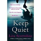 Keep Quiet by Lisa Scottoline (Paperback, 2014)