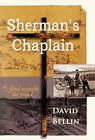 Sherman's Chaplain by David Bellin (Hardback, 2011)
