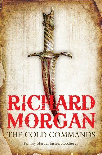 1 of 1 - The Cold Commands (GOLLANCZ S.F.),Richard Morgan