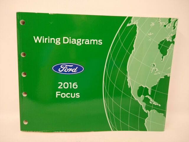 Oem 2016 Ford Focus Electrical Wiring Diagrams Manual