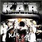 Joe Crack - K.A.R. (Parental Advisory, 2009)