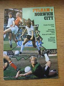 14081976 Fulham v Norwich City Anglo Scottish Cup score noted  Any faults - <span itemprop=availableAtOrFrom>Birmingham, United Kingdom</span> - Returns accepted within 30 days after the item is delivered, if goods not as described. Buyer assumes responibilty for return proof of postage and costs. Most purchases from business s - Birmingham, United Kingdom