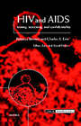 HIV and AIDS, Testing, Screening and Confidentiality: Ethics, Law and Social Policy by Oxford University Press (Hardback, 1999)