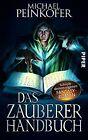 Das Zauberer-Handbuch von Michael Peinkofer (2012, Taschenbuch)