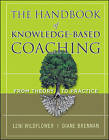The Handbook of Knowledge-Based Coaching: From Theory to Practice by John Wiley and Sons Ltd (Hardback, 2011)