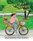 We Met on a Tuesday Morning by Amina - (Paperback / softback, 2015)