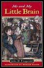 Me and My Little Brain 9780142400647 by John D. Fitzgerald Paperback