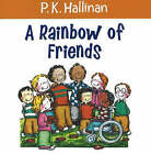 Rainbow of Friends by P. K. Hallinan (Paperback, 2005)