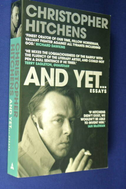 AND YET ... Christopher Hitchens ESSAYS Book