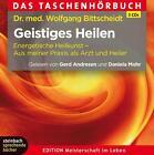Geistiges Heilen von Wolfgang Bittscheidt (2012)