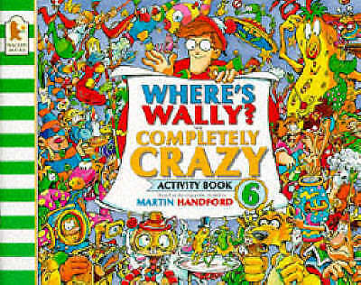 Handford, Martin, Where's Wally?: Completely Crazy Activity Book, Very Good Book