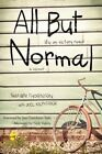 All But Normal: Life on Victory Road by Shawn Thornton (Paperback / softback, 2016)