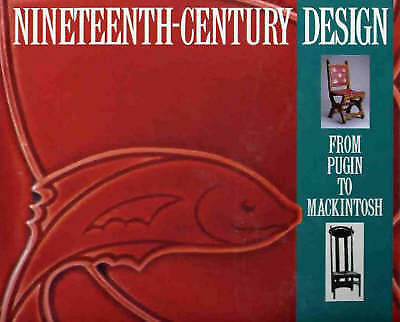 Nineteenth-century Design: From Pugin to Mackintosh