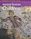 People in the past Ancient Rome Children Hardback by Richard Tames (Hardback, 2002)