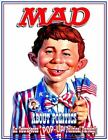 Mad about Politics : An Outrageous Pop-Up Political Parody by Alfred E. Neuman and Usual Gang of Idiots Staff (2008, Hardcover)