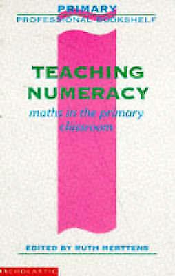 (Good)-Teaching Numeracy (Primary Professional Bookshelf) (Paperback)--059053429