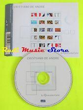 CD Singolo CRISTIANO DE ANDRE' Le quaranta carte 2001 GERMANY    mc dvd (S11)