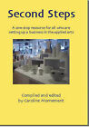 Second Steps: A One-stop Resource for All Who are Setting Up a Business in the Applied Arts by Caroline Mornement (Paperback, 2006)