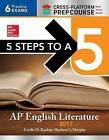 5 Steps to a 5: AP English Literature 2017, Cross-Platform Prep Course by Barbara  L. Murphy, Estelle M. Rankin (Paperback, 2016)
