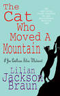 The Cat Who Moved a Mountain by Lilian Jackson Braun (Paperback, 1992)