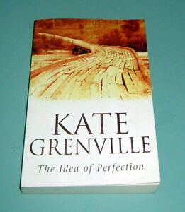 Signed by KATE GRENVILLE IDEA OF PERFECTION 1999 TRUE FIRST EDITION AUSTRALIA