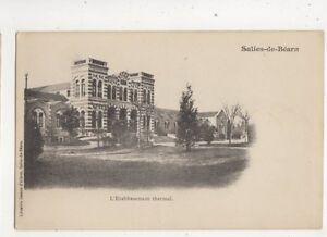 Salies-De-Bearn-Etablissement-Thermal-France-Vintage-U-B-Postcard-489b
