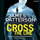 Cross the Line: (Alex Cross 24) by James Patterson (CD-Audio, 2016)